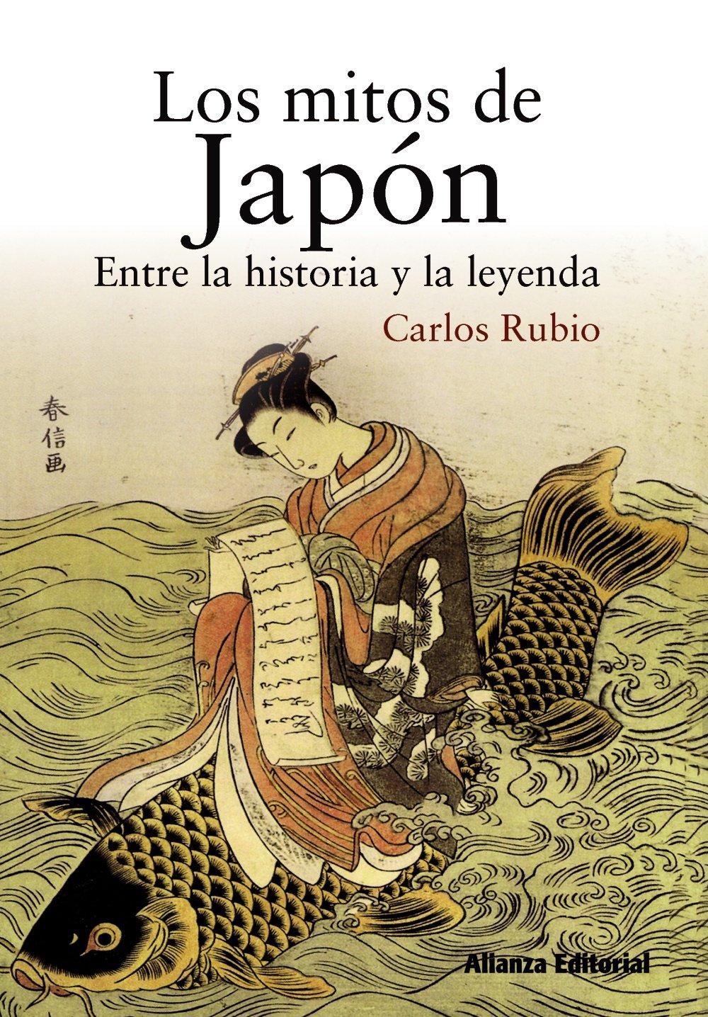 Read Online Los mitos de Japón / The myths of Japan: Entre la historia y la leyenda / Between History and Legend (Spanish Edition) PDF