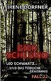 Gierschlund: Leo Schwartz ... und das tödliche Geheimnis