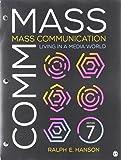 BUNDLE: Hanson: Mass Communication 7e (Looseleaf) + Hanson: Mass Communication 7e Interactive eBook (IEB)