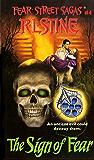 The Sign of Fear (Fear Street Saga Book 4)