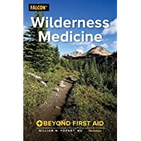Wilderness Medicine: Beyond First Aid, 7th Edition