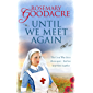 Until We Meet Again: An uplifting WW1 saga that will tug at your heartstrings
