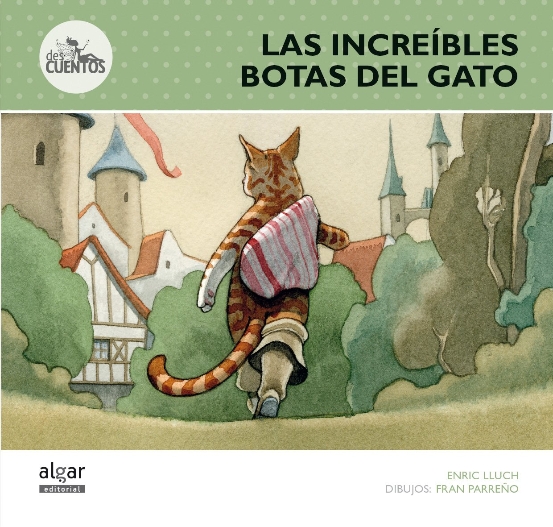 INCREIBLES BOTAS DEL GATO, LAS. (Spanish) Paperback – 2013