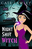 Night Shift Witch: A Vegan Vamp World Mystery
