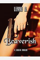 Beaverish Kindle Edition