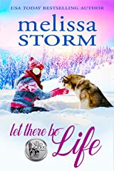 Let There Be Life (The Sled Dog Series Book 3) Kindle Edition