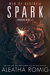 Spark (Web of Desire Book 1) Kindle Edition