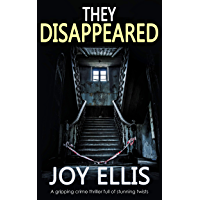 THEY DISAPPEARED a gripping crime thriller full of stunning twists (JACKMAN & EVANS Book 7) (English Edition)