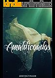 AMALDIÇOADOS (VERFLUCHT Livro 1)