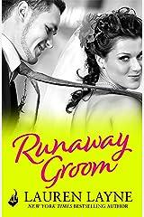 Runaway Groom: I Do, I Don't Book 2 Kindle Edition