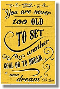 You Are Never Too Old To Set A New Goal... - C.S. Lewis - NEW Classroom Motivational POSTER