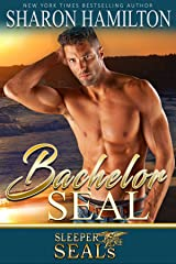 Bachelor SEAL (Sleeper SEALs Book 5) Kindle Edition