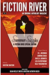 Fiction River Special Edition: Summer Sizzles (Fiction River: An Original Anthology Magazine (Special Edition) Book 4) Kindle Edition