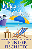 Killing in the Caribbean: a romantic beach read mystery