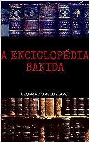 A Enciclopédia Banida (Contos do Outro Mundo Livro 3)