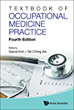 Textbook Of Occupational Medicine Practice (Fourth Edition): 4th Edition