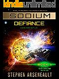 SODIUM Defiance: (Book 6)