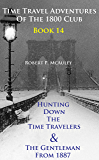 Time Travel Adventures Of The 1800 Club: Book 14