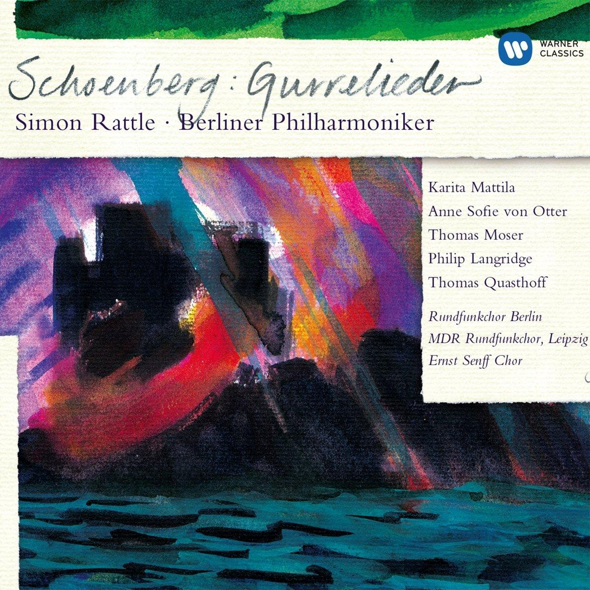Schoenberg: Gurrelieder; Sir Simon Rattle; Berlin Philharmonic & soloists by EMI Classics
