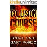 Collision Course: A Sarah Roberts/Nick Bracco Thriller