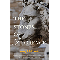 The Stones of Florence (Warbler Classics Annotated Edition)