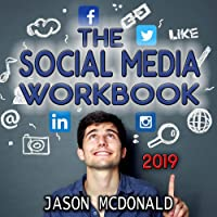 Social Media Marketing: How to Use Social Media for Business (2019 Updated Edition)