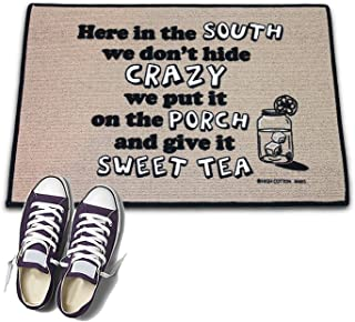 product image for HIGH COTTON Welcome Doormat - Here in The South We Don't Hide Crazy, We Put It on The Porch and Give It a Sweet Tea