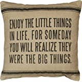 Primitives by Kathy Vintage Flour Sack Style Enjoy the Little Things Throw Pillow, 15-Inch Square