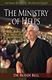 Ministry of Helps, Revised and Updated: Finding Your Place in the Body of Christ...and Thriving in it!