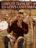 Complete Transcript of Ed Geins Confession