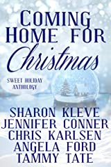Coming Home for Christmas: Sweet Holiday Anthology