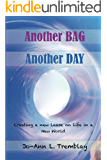 Another BAG Another DAY: Creating a new Lease on Life in a New World