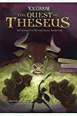 The Quest of Theseus: An Interactive Mythological Adventure (You Choose: Ancient Greek Myths) Kindle Edition