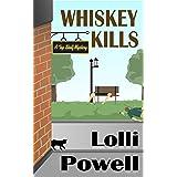 Whiskey Kills (Top Shelf Mysteries Book 2)
