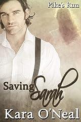 Saving Sarah (Pike's Run) Kindle Edition