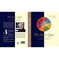 The Seven Types: Psychosynthesis Typology; Discover your Five Dominant Types (English Edition)