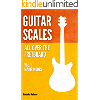 Guitar Scales all over the Fretboard: Vol. 1: Major Modes book cover