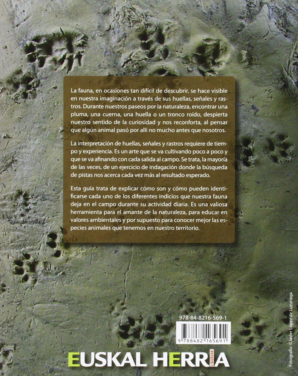 Guia de huellas, señales y rastros de animales: 12 Euskal Herria: Amazon.es: Rubines Garcia, Jonathan: Libros