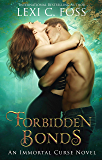 Forbidden Bonds (Immortal Curse Series Book 2)