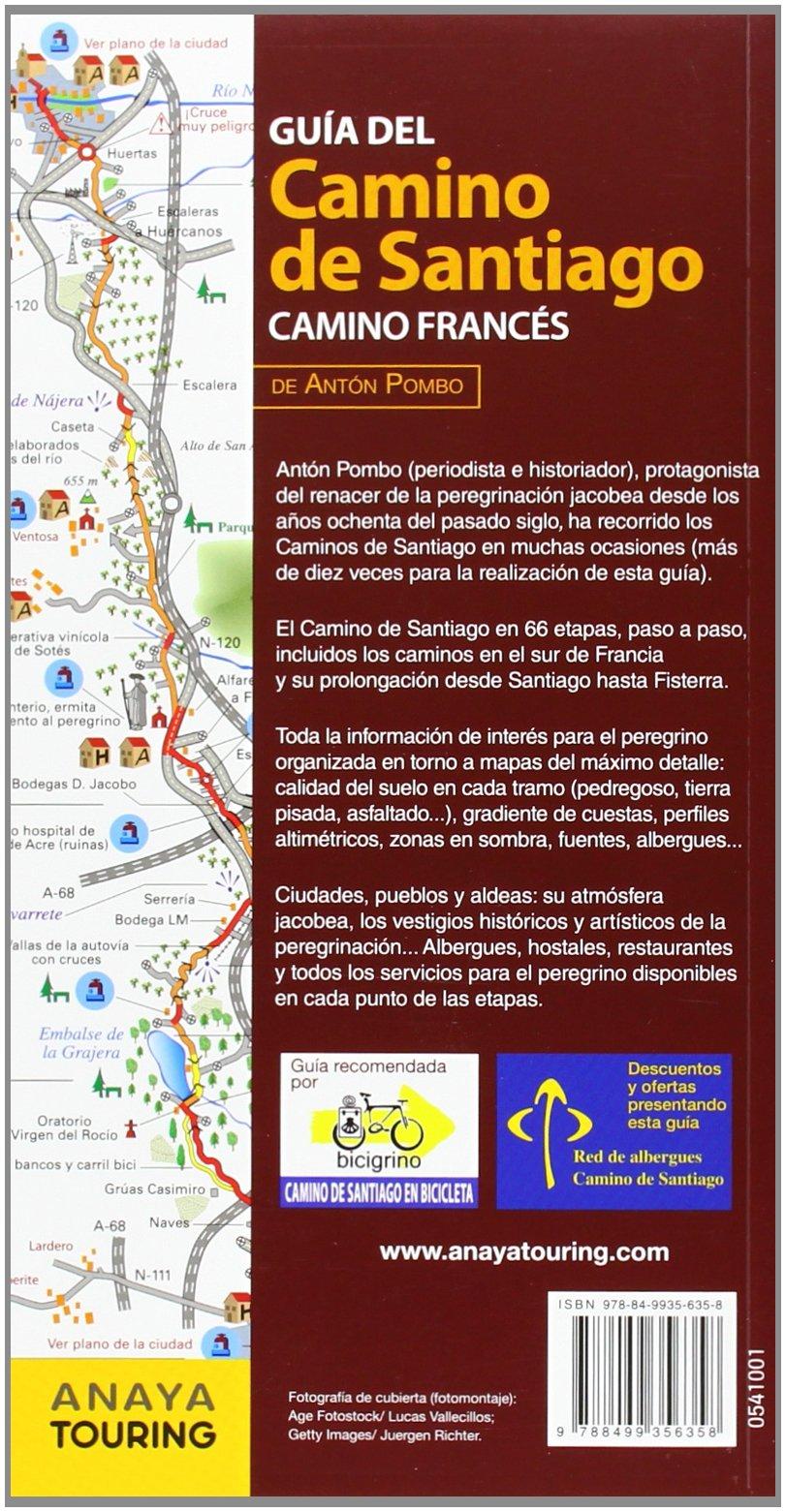Guía del Camino de Santiago. Camino Francés: Antón Pombo Rodríguez: 9788499356358: Amazon.com: Books