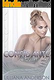 Confidante: The Escort (Confidante Trilogy Book 2)