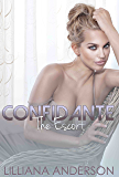 Confidante: The Escort (Confidante Trilogy Book 2)