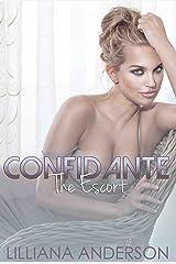 Confidante: The Escort (Confidante Trilogy Book 2) Kindle Edition
