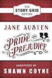 Pride and Prejudice: Story Grid Edition