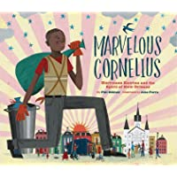 Marvelous Cornelius: Hurricane Katrina and the Spirit of New Orleans (A Journal)