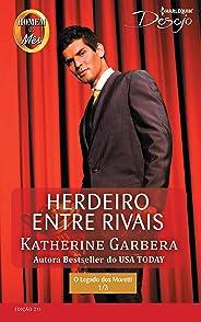 Herdeiro entre Rivais (Harlequin Desejo Livro 211)