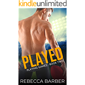 Played: A Second Chance Sports Romance (Playing Games Book 2)