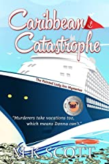 Caribbean Catastrophe: A Cozy Mystery with Recipes (The Painted Lady Inn Mysteries Book 6)