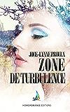 Zone de turbulence | Roman lesbien