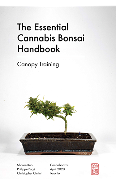The Essential Cannabis Bonsai Handbook Canopy Training Kindle Edition By Inc Cannabonzai Crafts Hobbies Home Kindle Ebooks Amazon Com